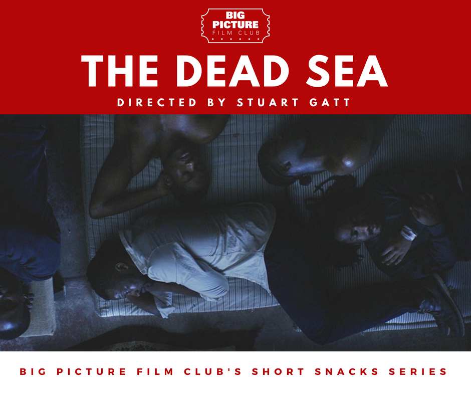 The Dead Sea - Big Picture Film Club Short Snacks