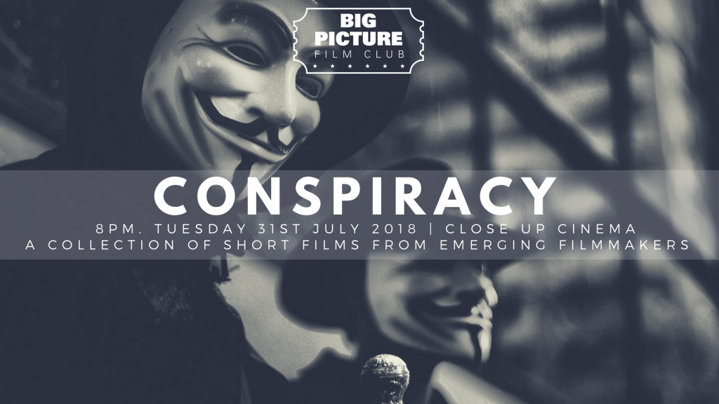 Big Picture Film Club Presents: Conspiracy