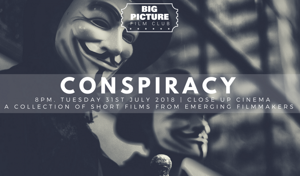 Big Picture Film Club Presents: Conspiracy