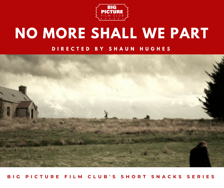 Short Snacks - No More Shall We Part