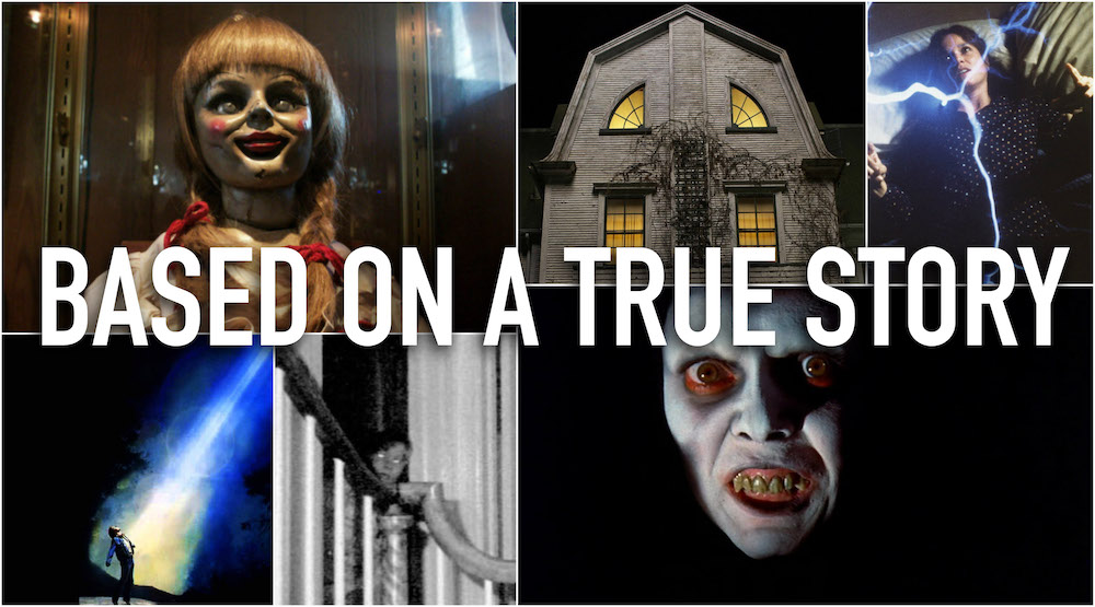 Horror movies based on real events