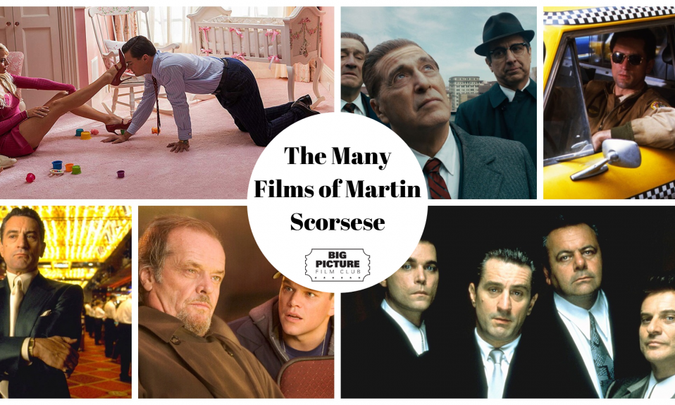 The Many Films of Martin Scorsese