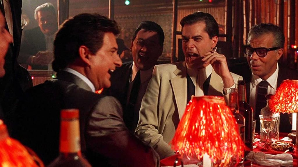 You're a funny guy -Goodfellas