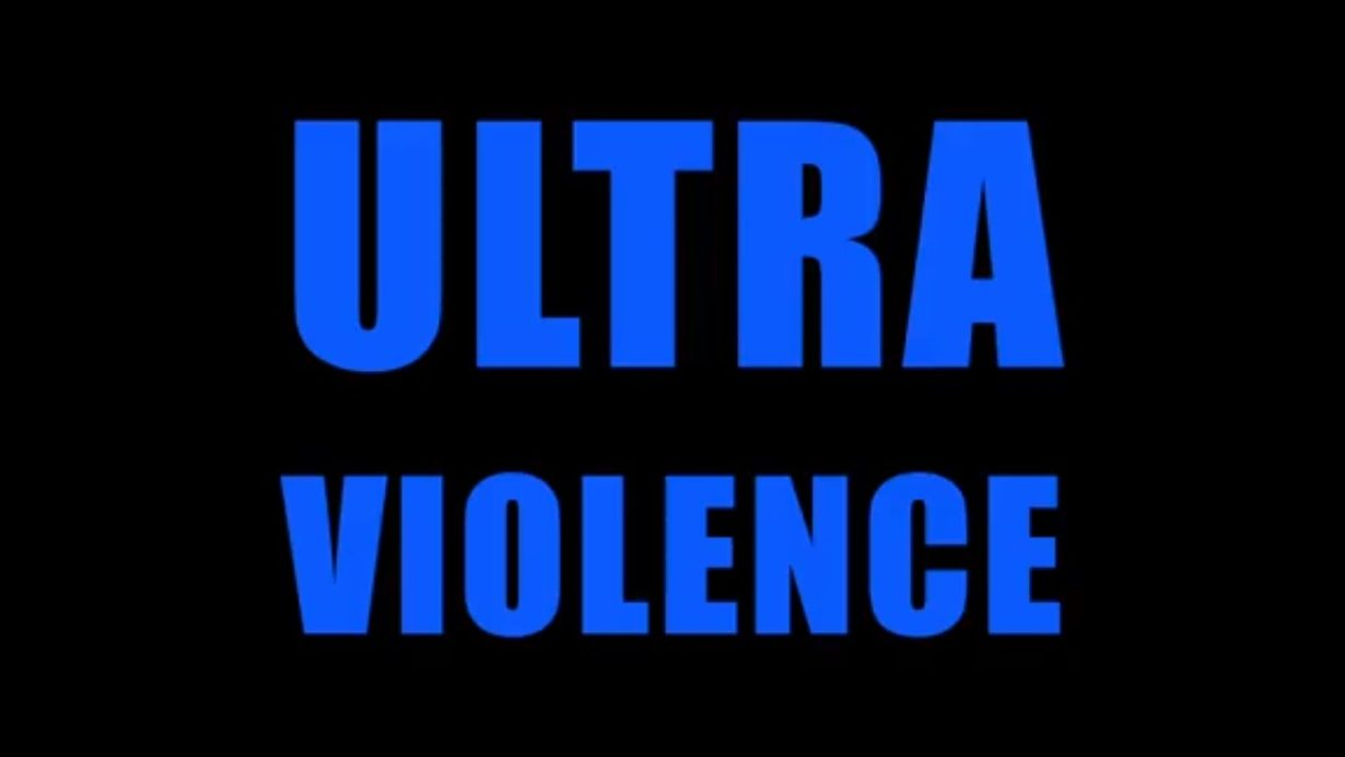 Ultraviolence [Source YouTube]