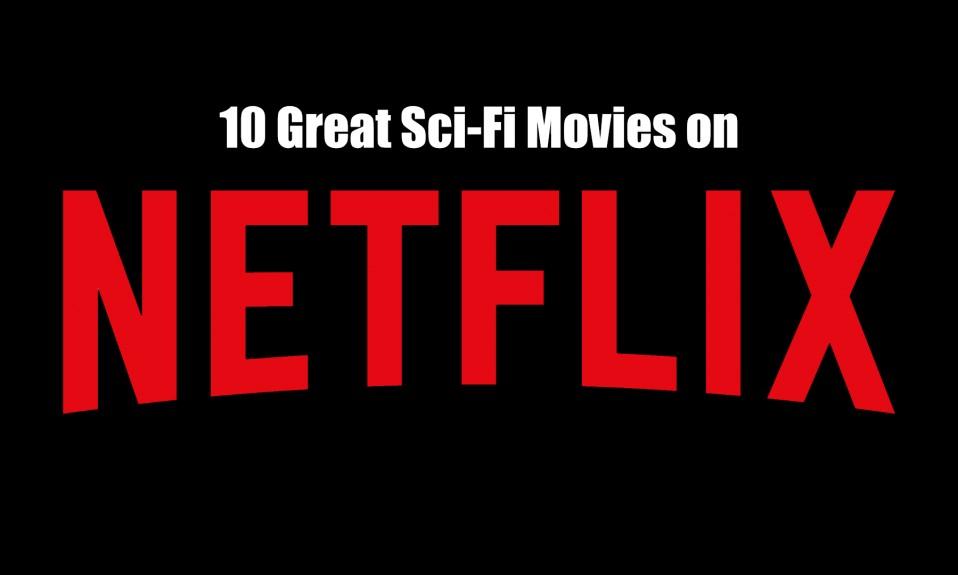 Netflix Sci-Fi [Source Variety]